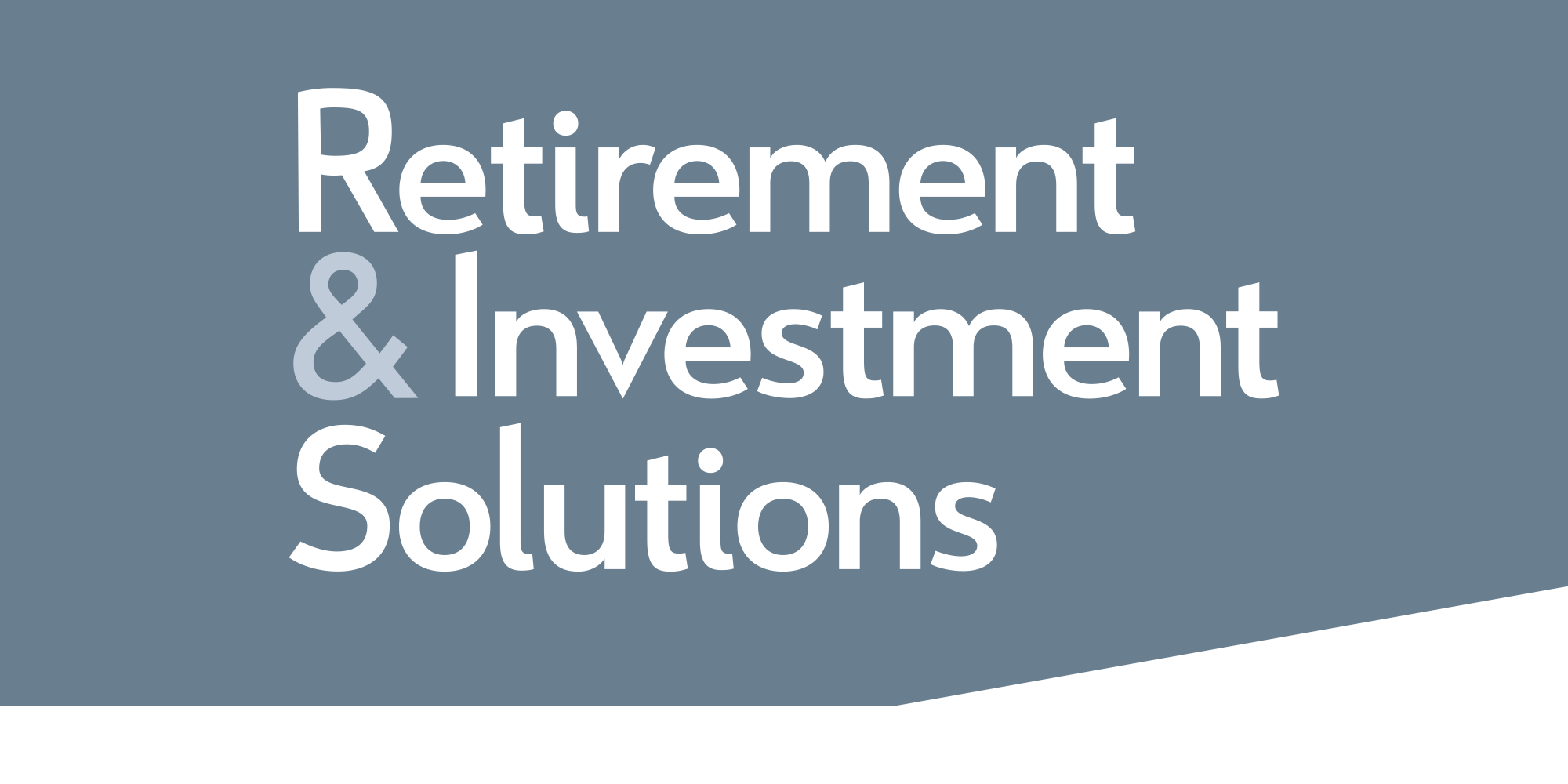 Retirement & Investment Solutions